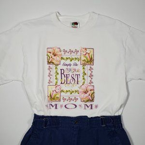 Y2K 2004 Simply the Best Mom Floral Tee Textured M